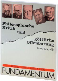 Klapwijk/Külling: Philosophische Kritik und göttliche Offenbarung