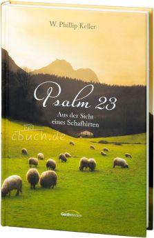 Keller: Psalm 23 aus der Sicht eines Schafhirten