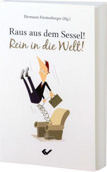 Fürstenberger: Raus aus dem Sessel! Rein in die Welt!