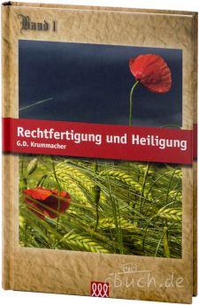 Gottfried Daniel Krummacher: Rechtfertigung und Heiligung - 3L Verlag