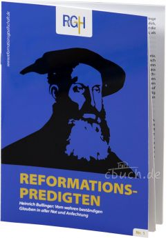 Reformationspredigten (Band 1) - Heinrich Bullinger