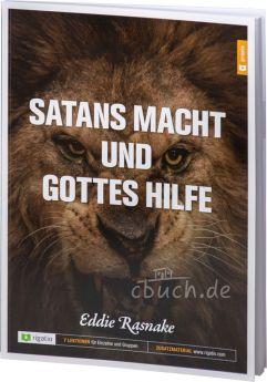 Rasnake: Satans Macht und Gottes Hilfe