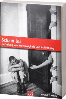 Edward T. Welch: Scham los - 3L Verlag