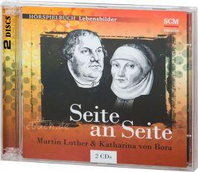 Seite an Seite - Martin Luther & Katharina von Bora (2 Audio-CDs - Hörbuch)