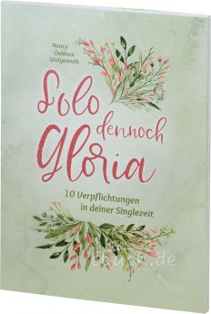 DeMoss Wolgemuth: Solo dennoch Gloria