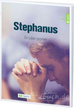 Rasnake: Stephanus - Ein Leben gegeben