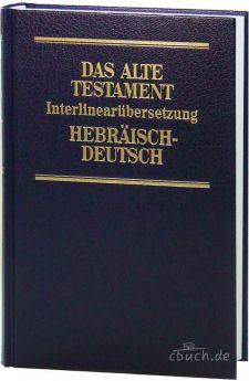 Steurer: Interlinearübersetzung AT hebräisch-deutsch, Band 3