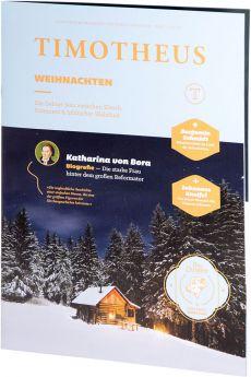 Timotheus Magazin Nr. 25 - 10/2016 - Weihnachten