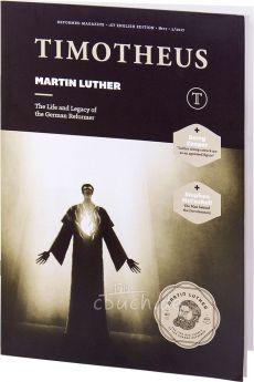 Timotheus Magazin Nr. 27 - 02/2017 - Martin Luther (englische Ausgabe)
