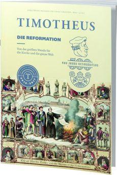 Timotheus Magazin Nr. 29 - 04/2017 - Die Reformation