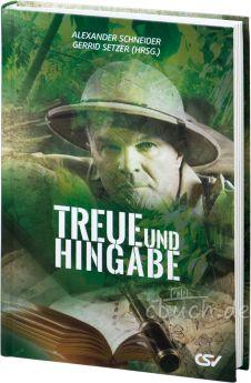 Schneider/Setzer (Hrsg.): Treue und Hingabe