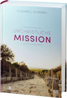 Eckhard J. Schnabel: Urchristliche Mission