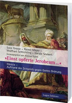 Späth: Einst opferte Jerobeam ...
