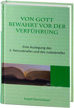 Ebertshäuser: Von Gott bewahrt vor der Verführung