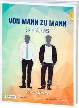 Güthler: Von Mann zu Mann – ein Bibelkurs