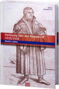 Luther: Vorlesung über den Römerbrief 1515/1516
