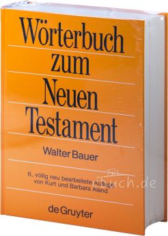 Bauer/Aland: Wörterbuch zum Neuen Testament