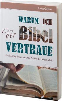 Greg Gilbert: Warum ich der Bibel vertraue?