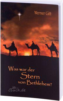 Werner Gitt: Was war der Stern von Bethlehem?