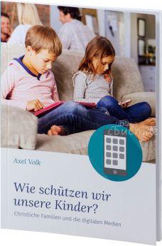 Axel Volk: Wie schützen wir unsere Kinder?
