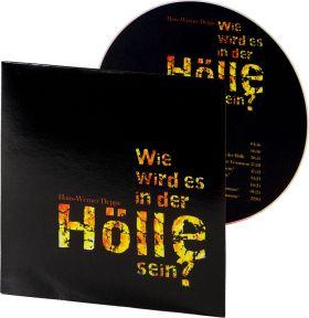 Deppe: Wie wird es in der Hölle sein? (MP3-Hörbuch)