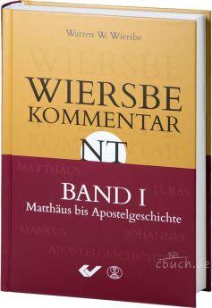 Wiersbe Kommentar zum Neuen Testament - Band 1