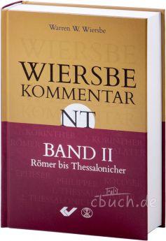 Wiersbe Kommentar zum Neuen Testament - Band 2