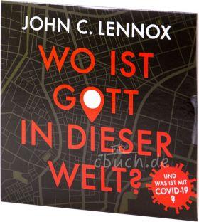 Lennox: Wo ist Gott in dieser Welt? (MP3-Hörbuch)