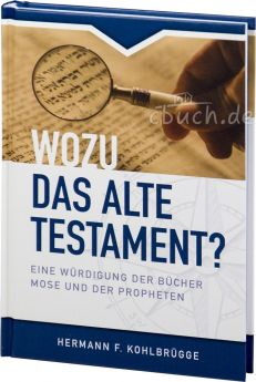 Kohlbrügge: Wozu das Alte Testament?