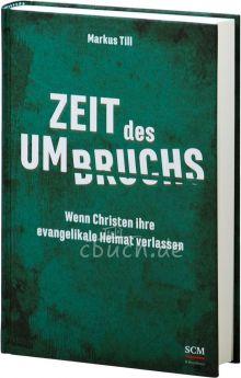 Markus Till: Zeit des Umbruchs