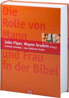 John Piper, Wayne Grudem (Hrsg.): Zweimal einmalig