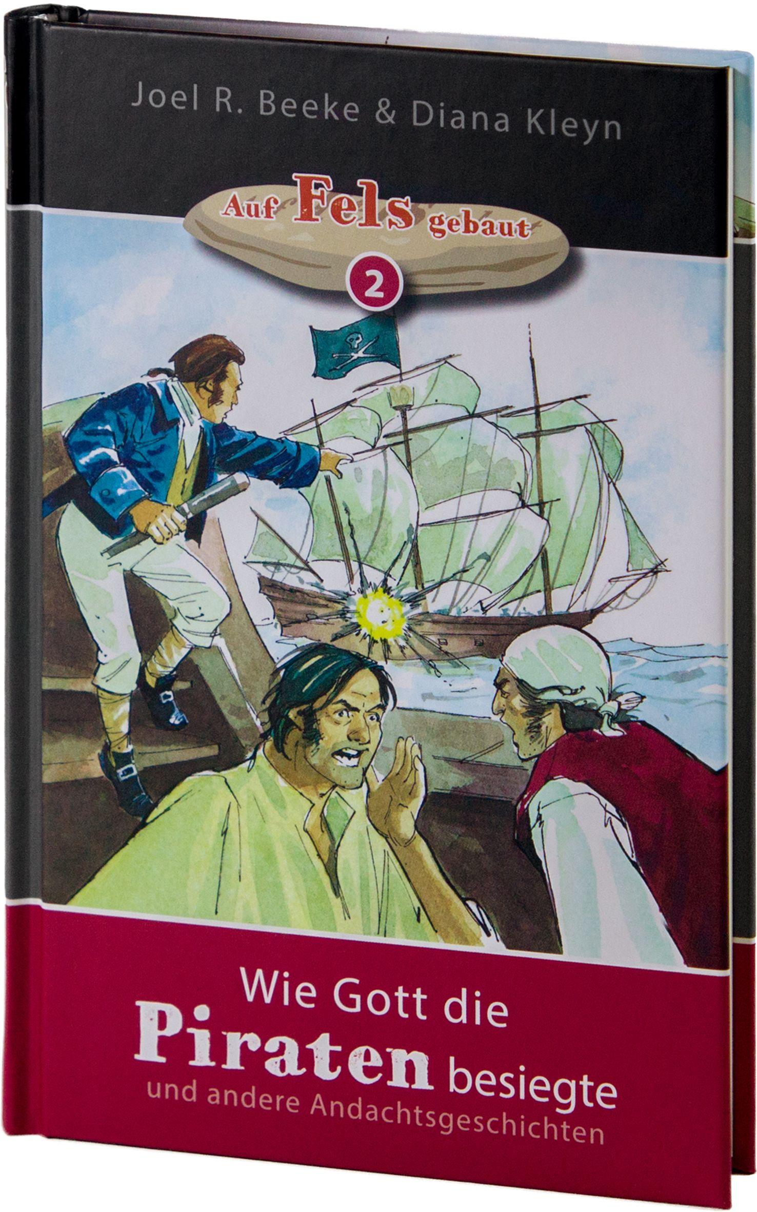 Beeke & Kleyn: Wie Gott die Piraten besiegte